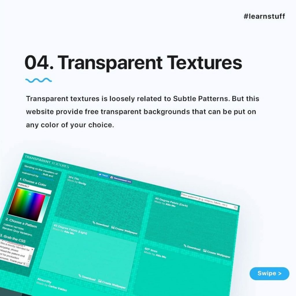 Transparent Textures  Transparent textures is loosely related to Subtle Patterns. But this website provide free transparent backgrounds that can be put on any color of your choice.