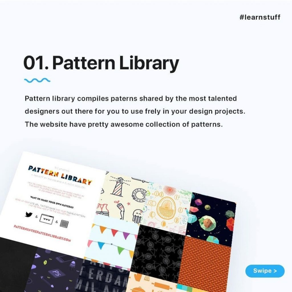 Pattern Library  Pattern library complies paterns shared by the most talented designers out there for you to use frely in your design projects. The website have pretty awesome collection of patterns.