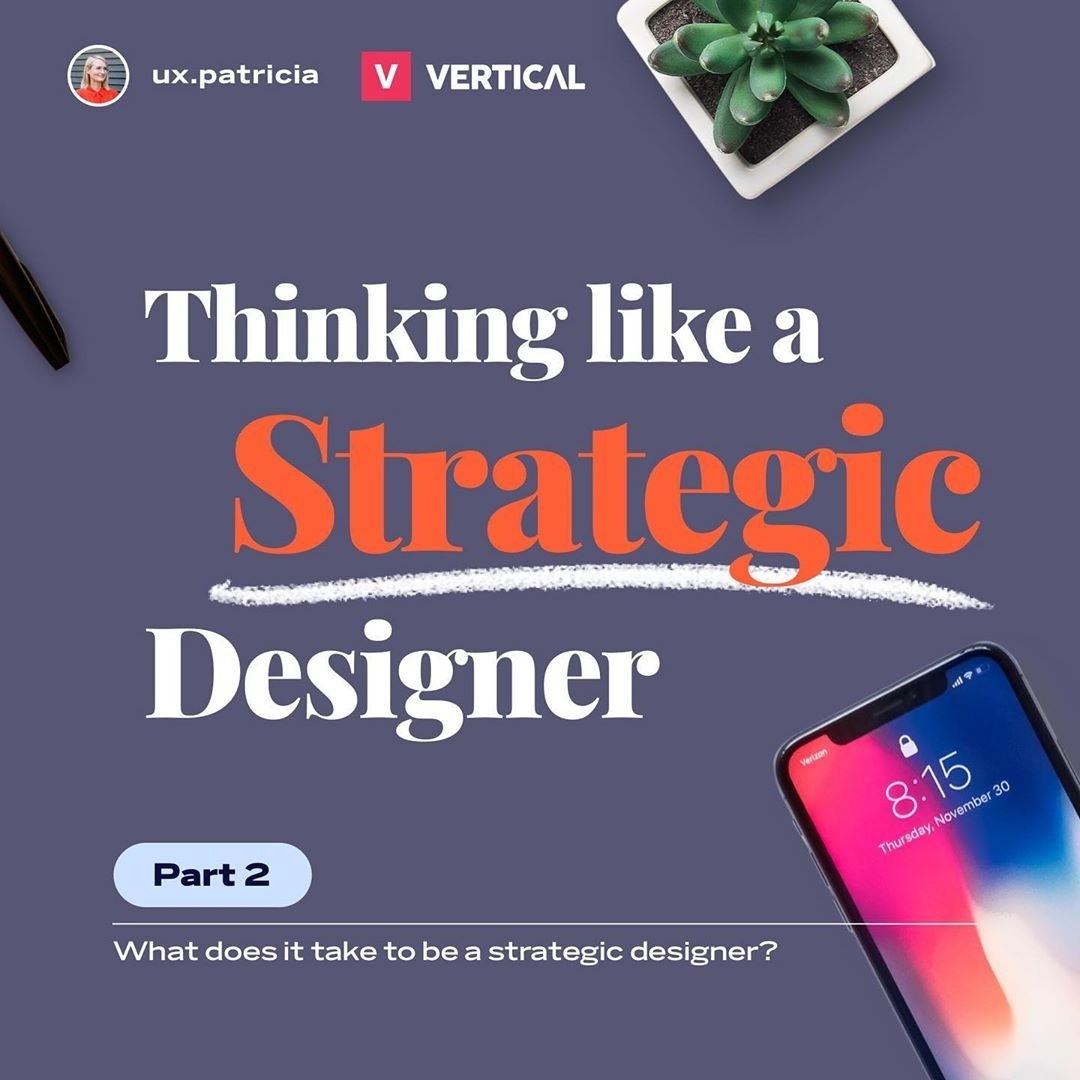 Thinking Like a Strategic Designer