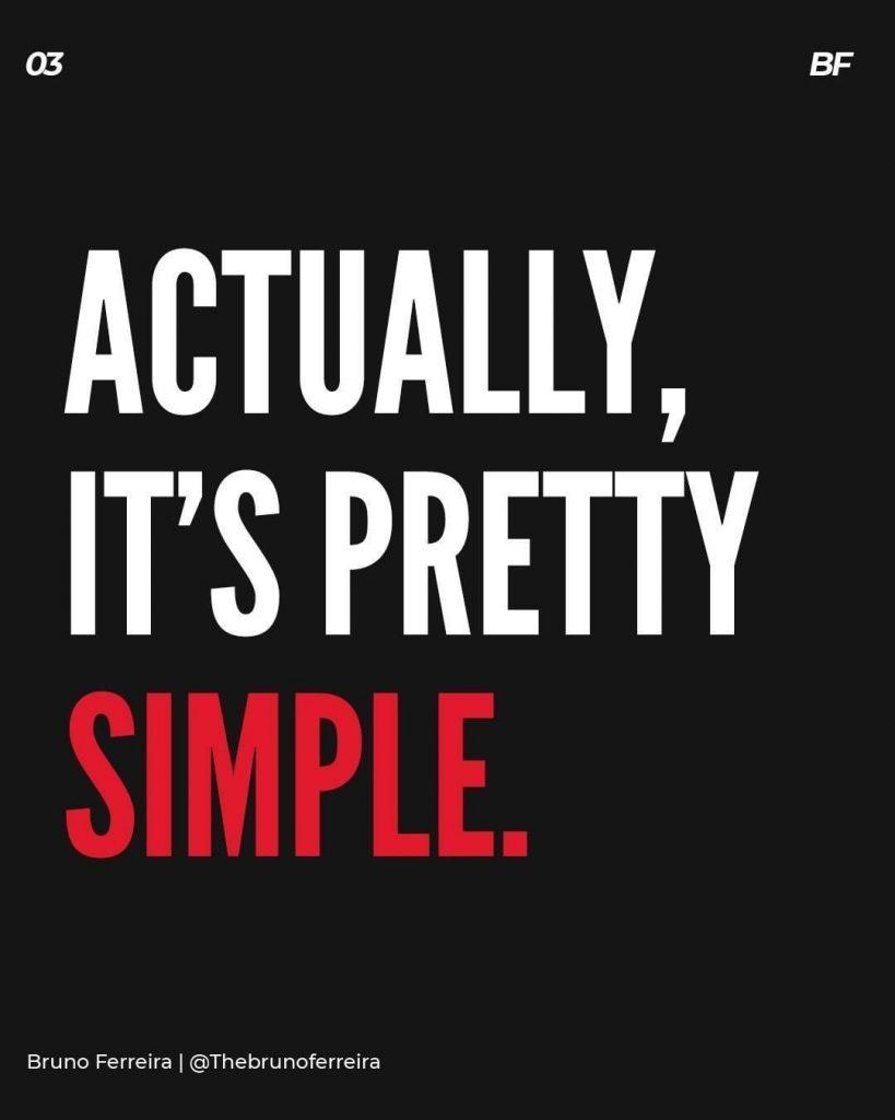 Actually, it's pretty simple.