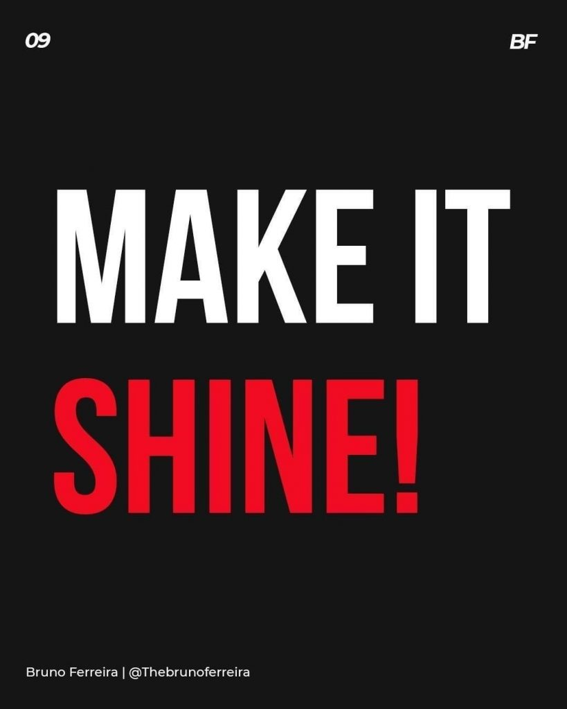 Make it shine!