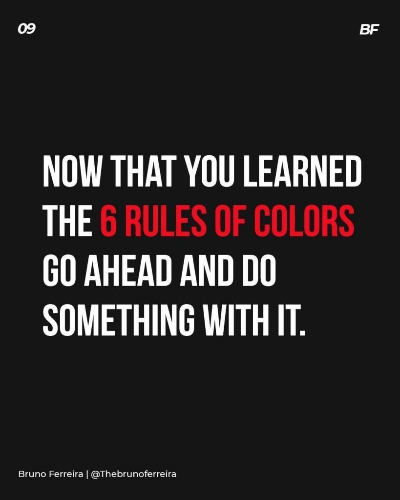 Now that you learned the 6 rules of colors go ahead and do something with it.