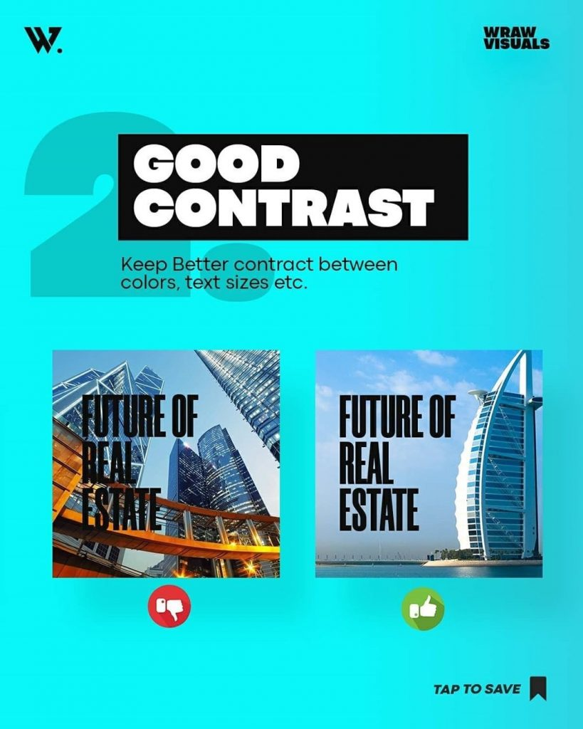 Good Contrast Keep Better contract between colors, text sizes etc.