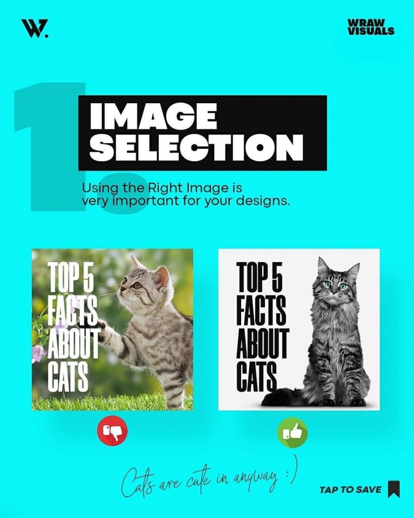 Image Selection  Using the Right Image is very important for your designs.
