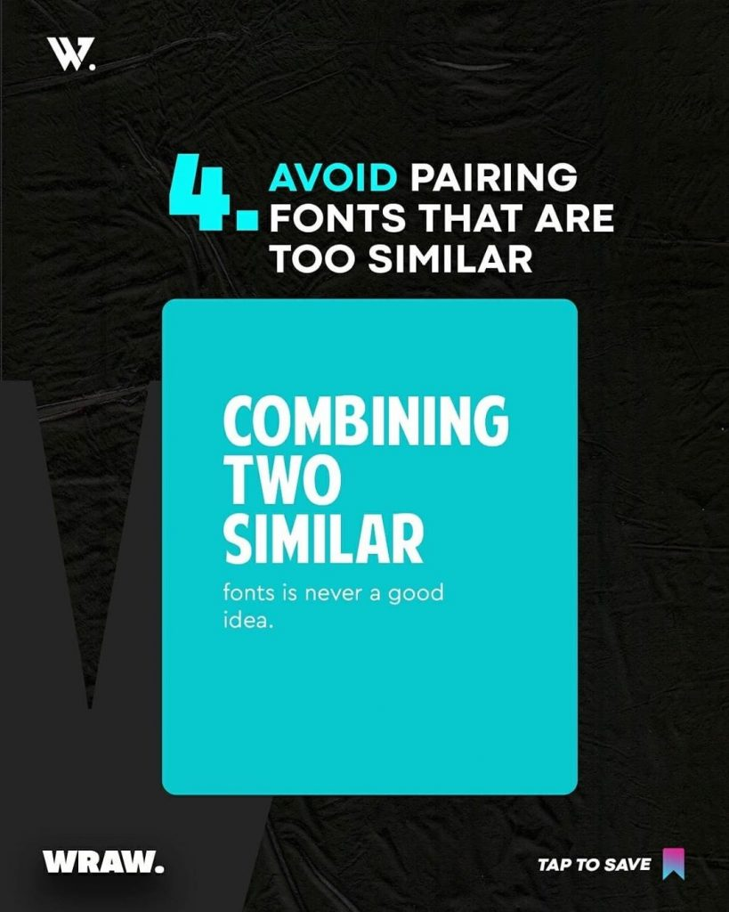 Avoid Pairing fonts that are too similar