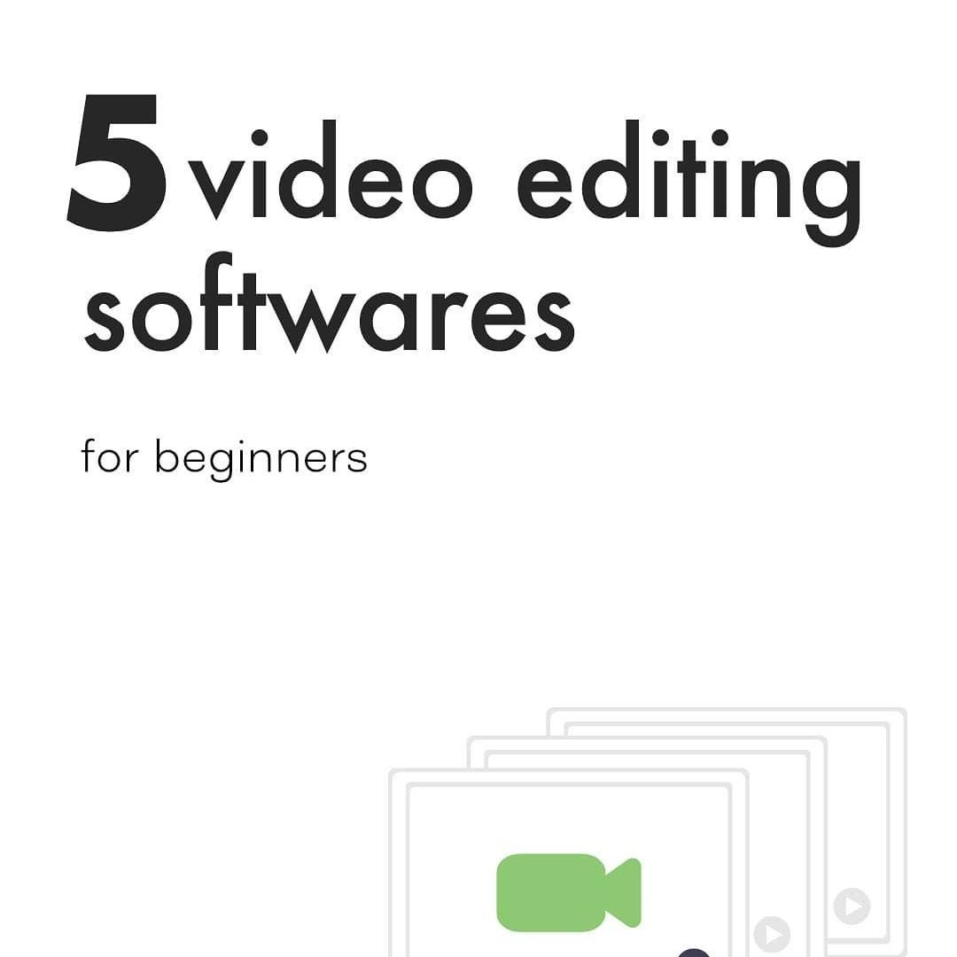 5 Video Editing Softwares for Beginners