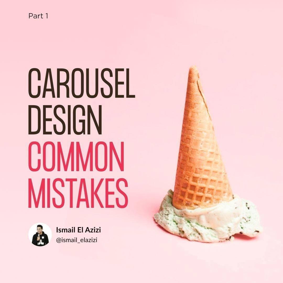 Carousel Design Common Mistakes. Part 1