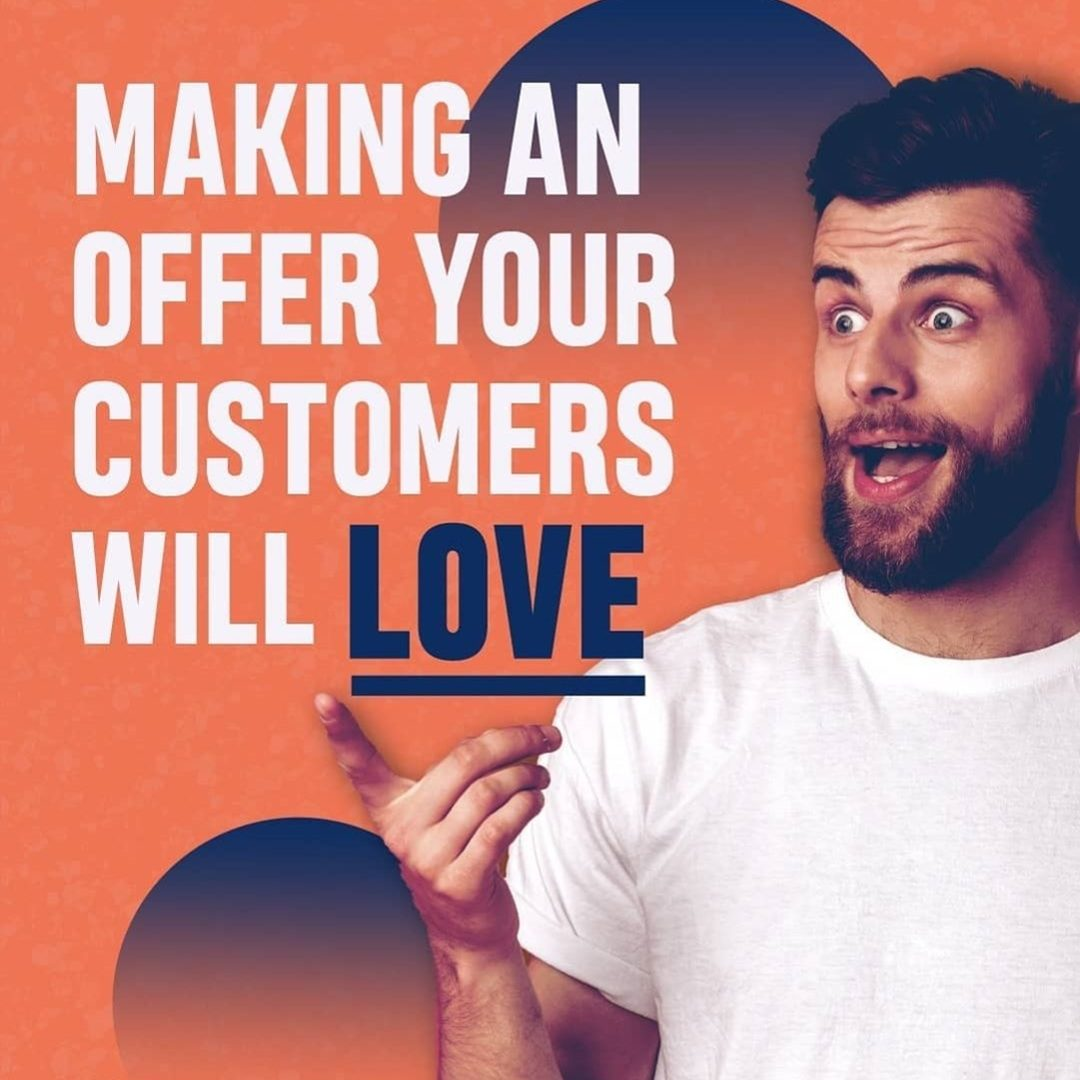 Making an Offer Yours Customers Will Love