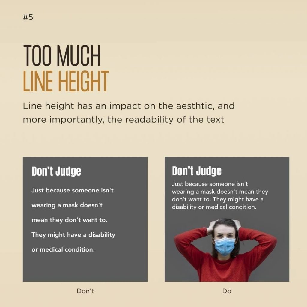Too much line height  Line height has an impact on the aesthtic, and more importantly, the readability of the text